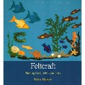 Feltcraft. Making Dolls, Gifts and Toys