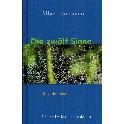 Die zwölf Sinne - Tore der Seele