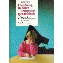 Erziehung in einer Computer-gesellschaft