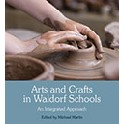 Arts and Crafts in Waldorf Schools