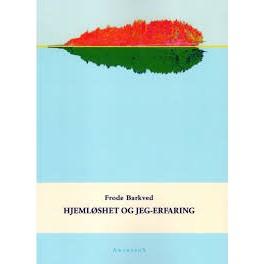 HJEMLØSHET OG JEG-ERFARING