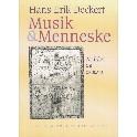Musik & Menneske. Artikler og essays