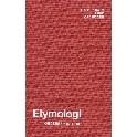Etymologi. Ordenes historie. Gyldendals
