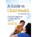 A Guide to Child Health
