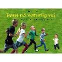 Børn på naturlig vej