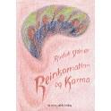 Reinkarnation og Karma - og deres betydning for nutidens kulturliv