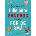 Gyldendals lille bitte sangbog for de små. Sanglege