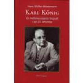 Karl König. En mellomeuropeisk biografi