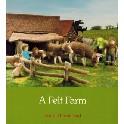*A Felt Farm