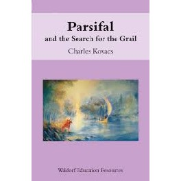 Parsifal and the Search for the Grail