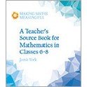 A Teacher´s Source Book for Mathematics in Classes 6-8