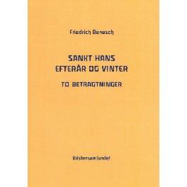 Sankt Hans - Efterår og vinter