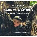 Barnet i naturen - naturen i barnet