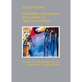 Spirituelle undersøgelser til forståelse af Markus-evangeliet