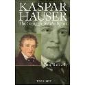 Kaspar Hauser. The Struggle for the Spitit