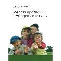 Barnets opdragelse. Læringens metodik