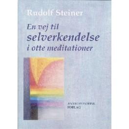 En vej til selverkendelse i otte meditationer