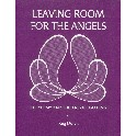 Leaving room for the angels. Eurythmy an